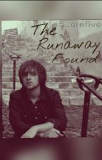 The Runaway Found by r5_arefive