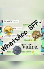 WhatsApp BFF. by Valice14