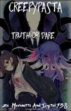 Creepypasta Truth or Dare 2(Slow Updates) by Chaosstar136