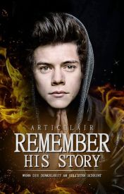 Remember His Story (Harry Styles)