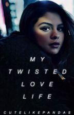 My Twisted Love Life by cutelikepandas