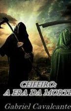 Ceifeiro: A Era da Morte by Gabriel_Cavalcante