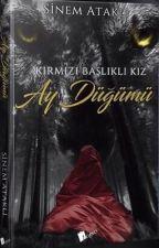 Kırmızı Başlıklı Kız  AY DÜĞÜMÜ (Kitap) by islasima