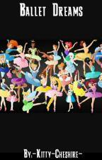 Ballet Dreams by _AnnaSummers_