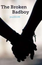 The Broken Badboy by jess221199