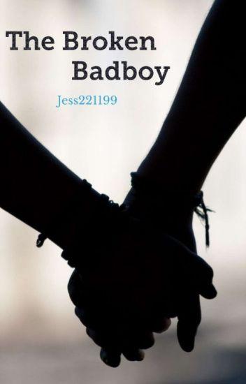 The Broken Badboy