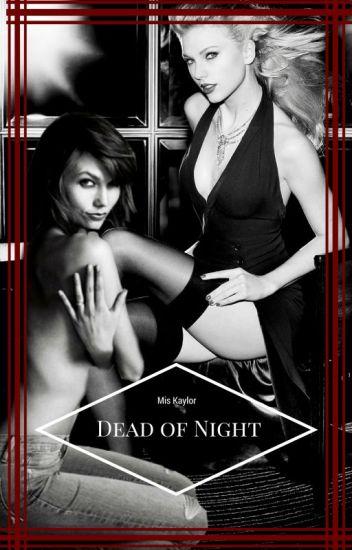 Kaylor: Dead of Night