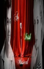 The Irish Musical (Glee FF) by HarryShire