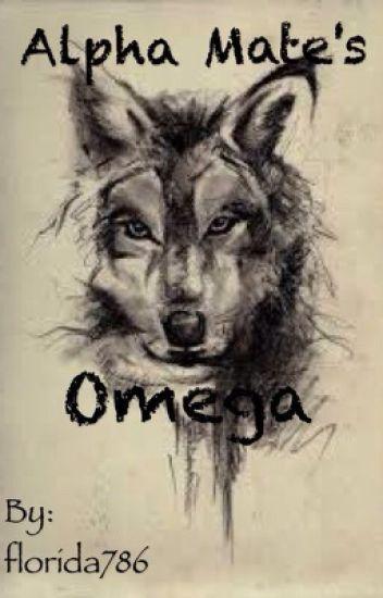 Alpha mate's Omega
