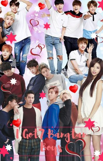 I Got7 Bangtan Boys (BTS and Got7 Fan-fiction) !Completed!
