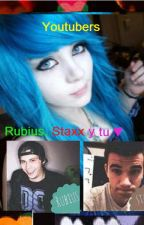 youtubers (Rubius, staxxYTU) by LuzanaShippers