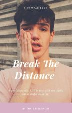 Break the Distance ||A.C|| by painmagcon