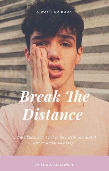 Break the Distance ||A.C||