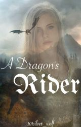 A Dragon's Rider by 101silver_wolf