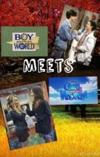 Boy Meets Girl Meets World by TimeAndTimeAgain_
