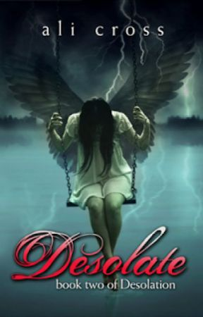 Desolate (Desolation #2) by AliCross
