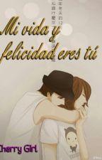 Mi vida y felicidad eres tú. by KimiChul