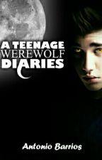 A Teenage WereWolf Diaries #JustWriteIt by TMITony11