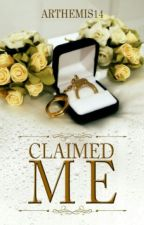 Claimed Me by Arthemis14