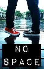 No Space (Ricky Garcia Fanfic) by hiplikenora