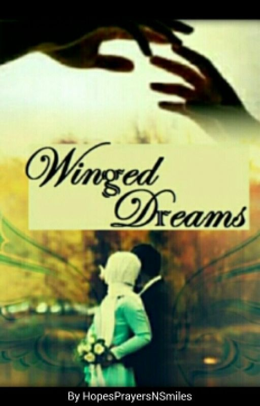 Winged Dreams #Wattys2016 by HopesPrayersNSmiles