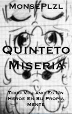 El quinteto miseria by MasioIniOlzl