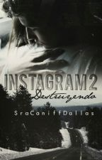 Instagram 2: Destruyendo.»Brent Rivera. by -idk5sos