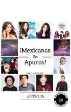 ¡Mexicanas en apuros! (2A) [5SOS] by Piwuis