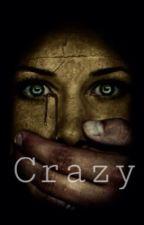 Crazy by klaroline_lover_