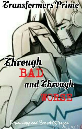 Transformers Prime: Through Bad and Through Worse