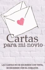 Cartas para mi novio by lucerosarahi