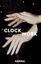 Clockwork by mountainy