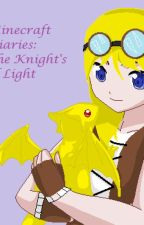 Minecraft Diaries: The Knight's of Light by Scarf_the_Girl