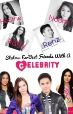 Status: EX-Best Friends With A Celebrity by starshipscantfly