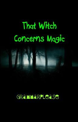That Witch Concerns Magic