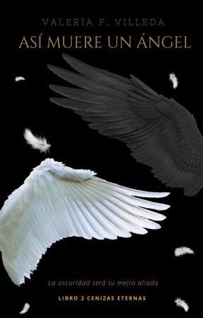 Así Muere Un Ángel by ArumaValeria