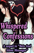 Whispered Confessions (Camren) by beaniejauregui