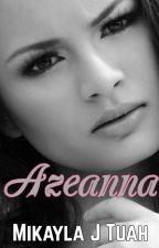 Azeanna by MikaylaTuah