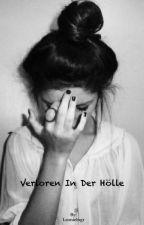 Verloren in der Hölle by Leonielngr