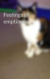 Feelings of emptiness by KatieLovesNDubz