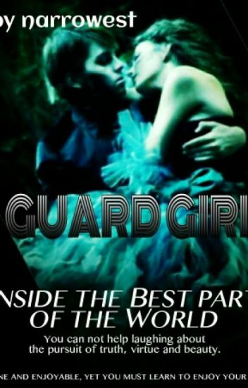 Guard Girl(#wattys2016)