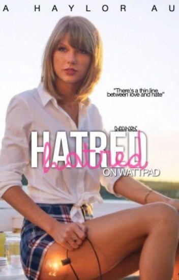 Hatred [Haylor AU]