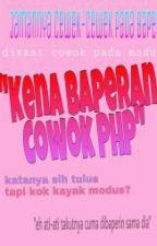 Kena Baperan Cowok PHP by xxxseoxi