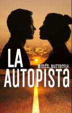 La Autopista  by mss_butterfly