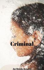 Criminal by JoeBrookeKenned