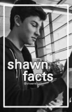 Shawn facts by shawnkitten