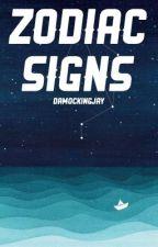Zodiac Signs by damockingjay