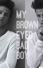 My Brown Eyed Bad Boy by 69WithCam