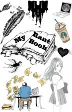 My Rant Book by DelphinePirotte