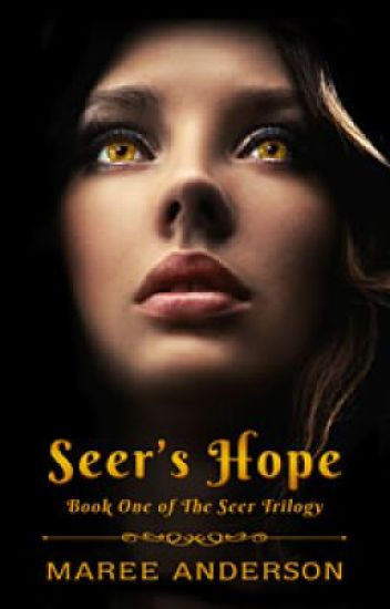 Seer's Hope (Book 1 of The Seer Trilogy)
